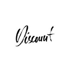 discount handwritten lettering grunge dry brush vector image vector image