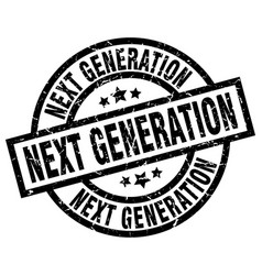Next generation round grunge black stamp vector