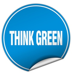 Think green round blue sticker isolated on white vector