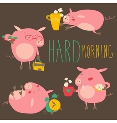 Funny pigs about hard awaking with coffee mugs vector