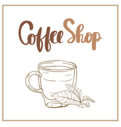 coffee shop hand lettering design for menu poster vector image vector image