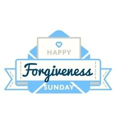 Happy forgiveness sunday greeting emblem vector