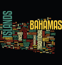 The bahamas uncovered text background word cloud vector