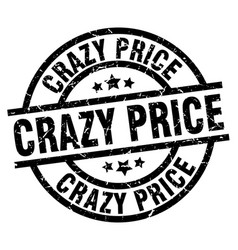 Crazy price round grunge black stamp vector