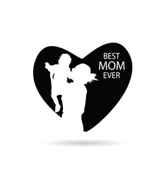 Best mom ever in heart vector