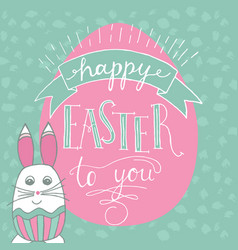 Happy easter lettering and rabbit hand written vector