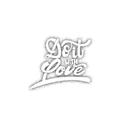 Do it with love hand-lettering text  handmade vector