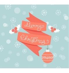 Greeting card for Christmas with ball vector image