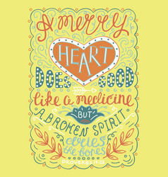 Hand lettering merry heart does good like medicine vector