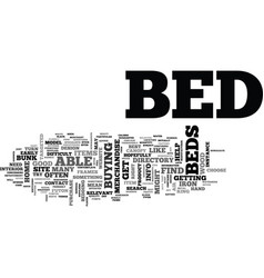 Beds and how to track down the correct model text vector
