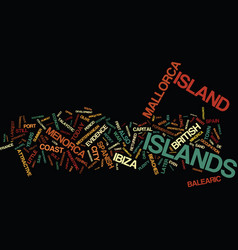 The balearic islands text background word cloud vector
