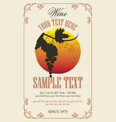 Wine label with bunch of grapes in retro style vector