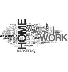 Work at home and still earn huge amounts text vector