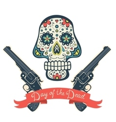 Sugar skull with guns day of the dead vintage vector