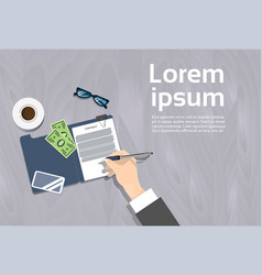 top angle view of business man signing contract vector image vector image