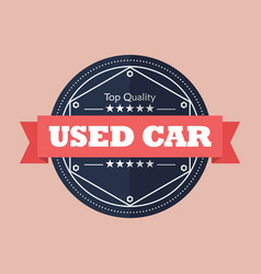 Used car badge design vector