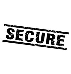 Square grunge black secure stamp vector