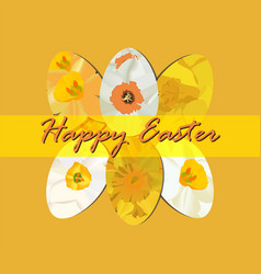 Happy easter card with yellow narcissus vector