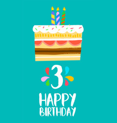 happy birthday cake card for 3 three year party vector image