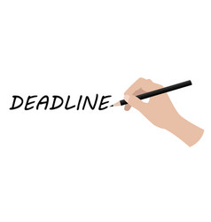 hand writing deadline vector image vector image