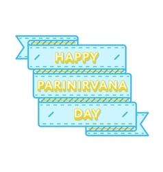 Happy parinirvana day greeting emblem vector