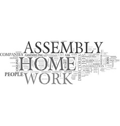 work at home assembly text word cloud concept vector image vector image