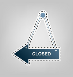 closed sign   blue icon with vector image