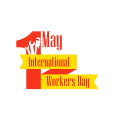 International workers day labour day 1st of may vector