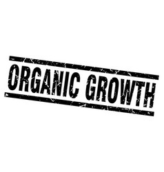 Square grunge black organic growth stamp vector
