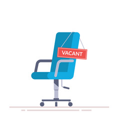 comfortable office chair with a vacancy sign vector image vector image