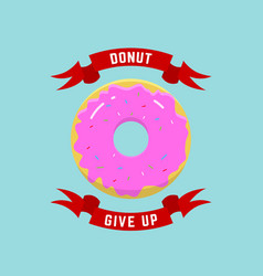 Donut give up abstract llustration or logo vector