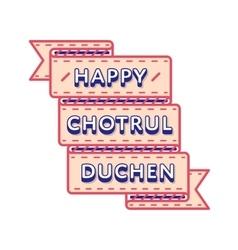 Happy chotrul duchen day greeting emblem vector