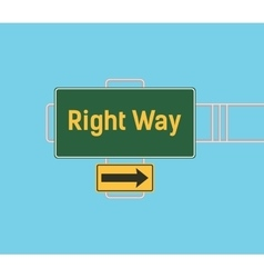 Right way arrow guide with sign board with green vector