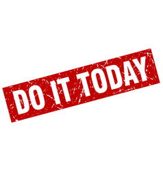 Square grunge red do it today stamp vector