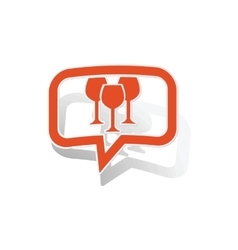 Wine glass message sticker orange vector