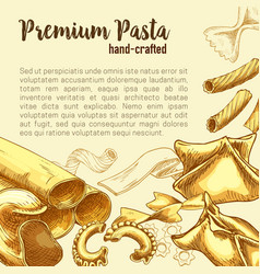 Italian pasta sketch poster with fresh macaroni vector