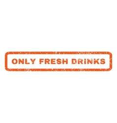 Only fresh drinks rubber stamp vector