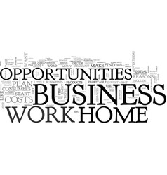 Work at home business opportunities text word vector