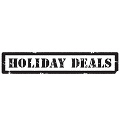 Holiday deals stamp vector