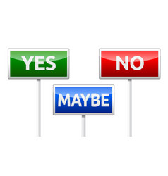 Yes no maybe - three colorful traffic sign vector