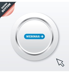 Webinar with arrow sign icon web study symbol vector