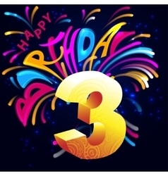 Fireworks Happy Birthday with a gold number 3 vector image vector image