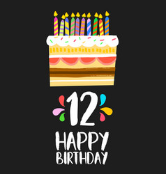 happy birthday cake card for 12 twelve year party vector image