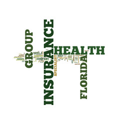 Florida group health insurance text background vector