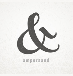 ampersand elegant symbol on grunge vector image