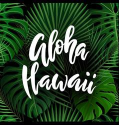 Aloha hawaii brush lettering vector