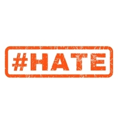 Hashtag Hate Rubber Stamp vector image vector image