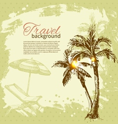 Travel hand drawn vintage tropical design vector