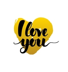 I love you calligraphy card vector