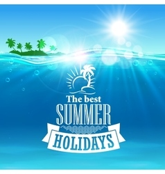 Best summer holidays poster for travel design vector image vector image